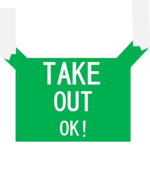 TAKE OUT OK!